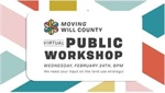 Moving Will County to host virtual public workshop Feb. 24